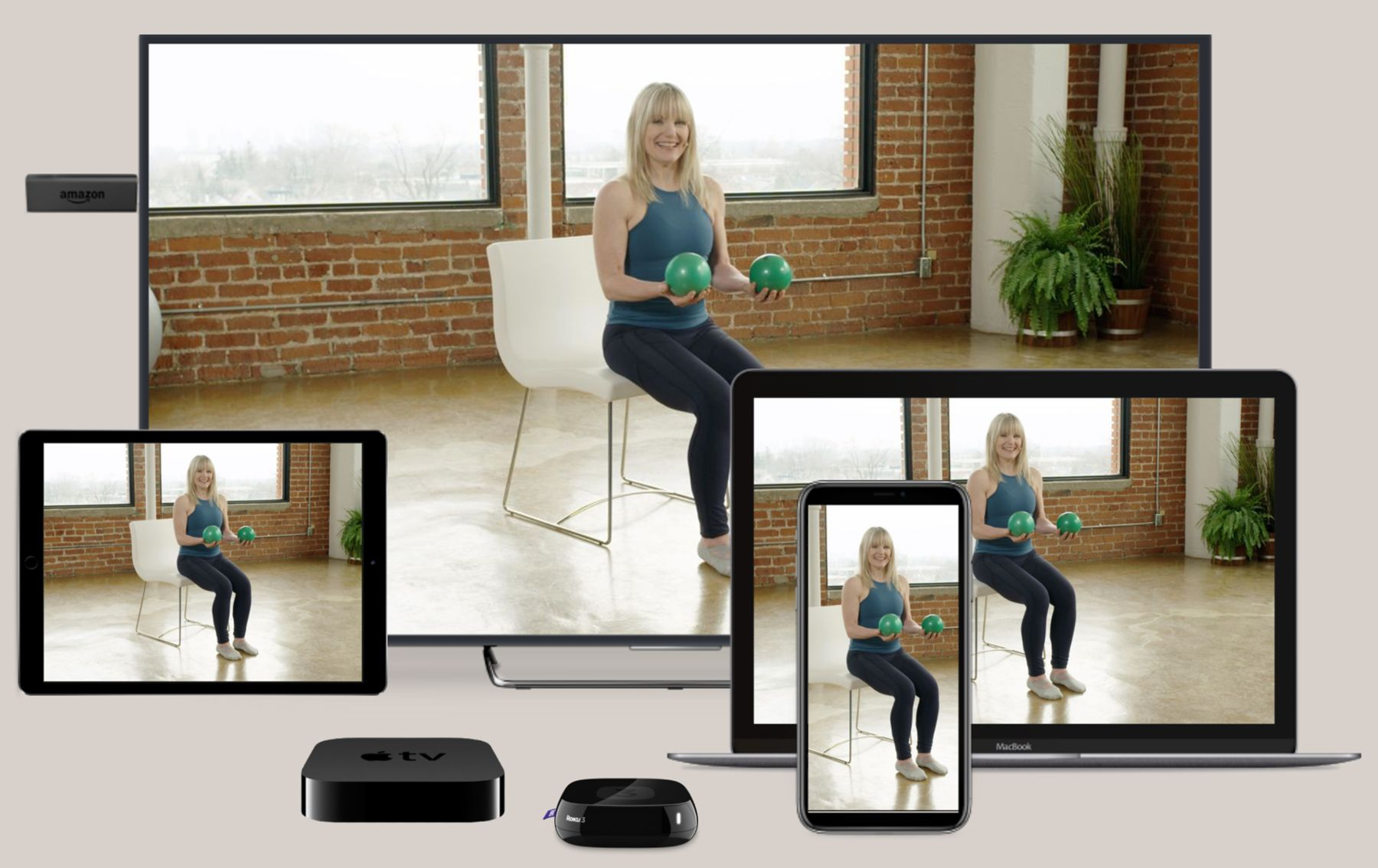 We are VERY APPY exercise at home with your Apple TV, Roku, Amazon Fire, iPhone, iPad, Android or computer!