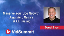 Massive YouTube Growth:  Algorithm, Metrics and A/B Testing