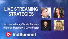 Live Streaming Strategies - Jim Louderback, David Foster, Nick Mattingly, Dana Garrison.