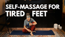 Self-Massage for Tired Feet