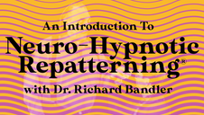 Neuro-Hypnotic Repatterning®
