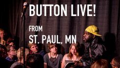 Button Live! From St. Paul, MN