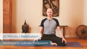 Meditation to Cultivate Compassion | All Levels