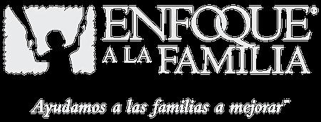 Enfoque a la Familia