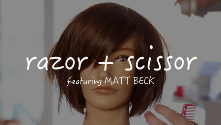 Razor + Scissor Bob Haircut