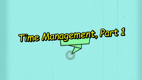 Time Management Success, Part 1 [English/Mandarin (simplified)]