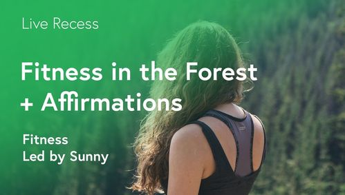 HIIT: Forest Fitness + Affirmations