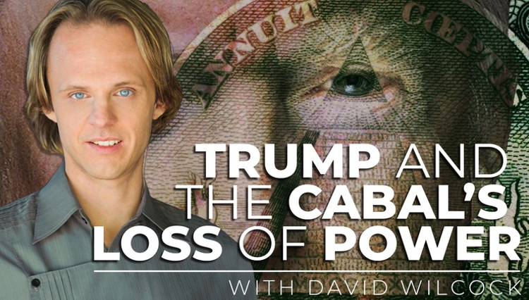 Trump's Role & Is The Cabal Losing Power w/ David Wilcock | CETV