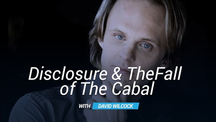 Disclosure & The Fall of The Cabal - David Wilcock | CETV