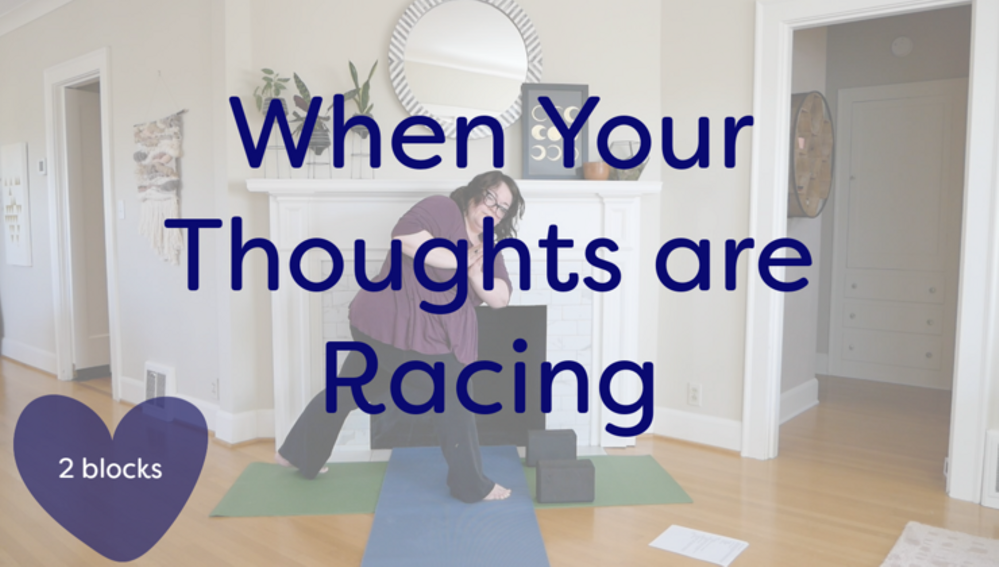 When Your Thoughts are Racing