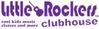 Little Rockers Clubhouse