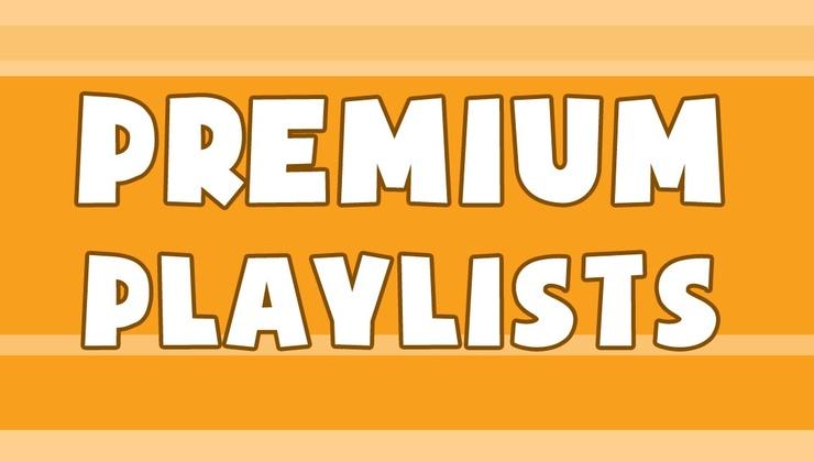 Premium Playlists