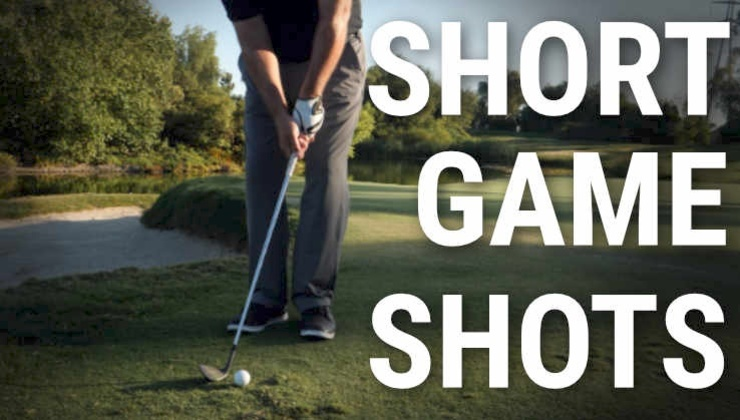 short game shots & scenarios