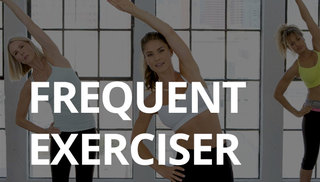 Frequent exerciser