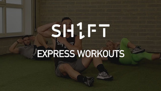 SH1FT EXPRESS WORKOUTS