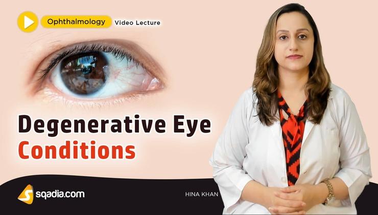 Degenerative Eye Conditions
