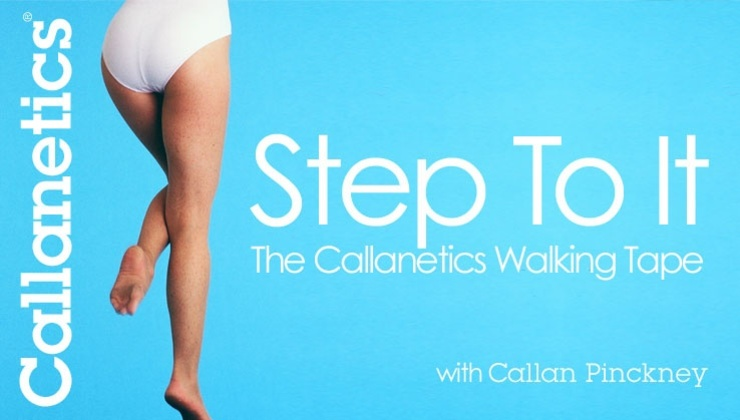 CALLANETICS Step To It - The Callanetics Walking Tape