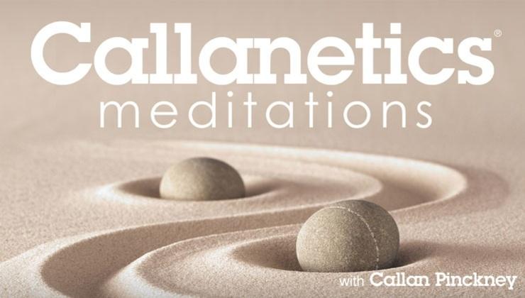 CALLANETICS Meditations