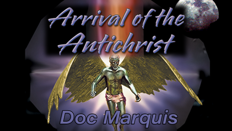 Arrival of the Antichrist