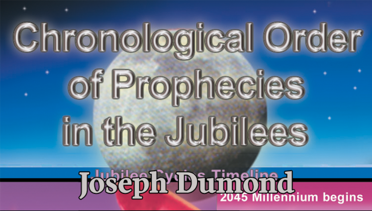 Chronological Order of Prophecies in the Jubilees