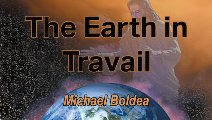 The Earth in Travail