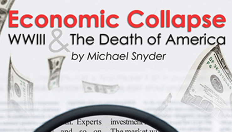 Economic Collapse, WWIII and the Death of America