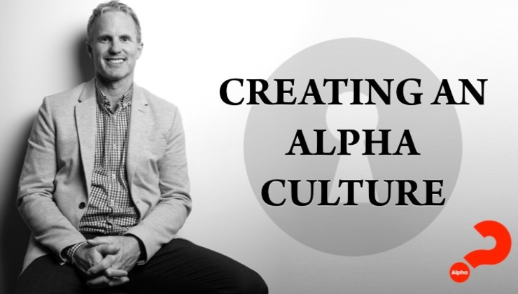 Creating an Alpha Culture with Ron Huntley