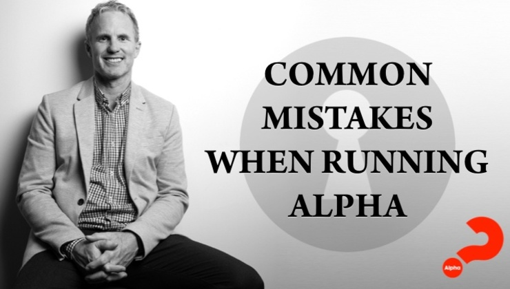 Common Mistakes Made When Running Alpha