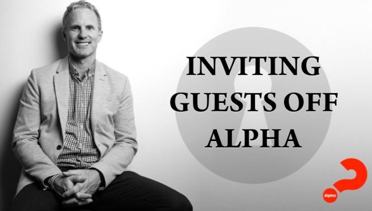 Inviting guests off Alpha