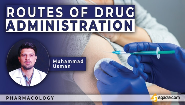 Routes of Drugs Administration