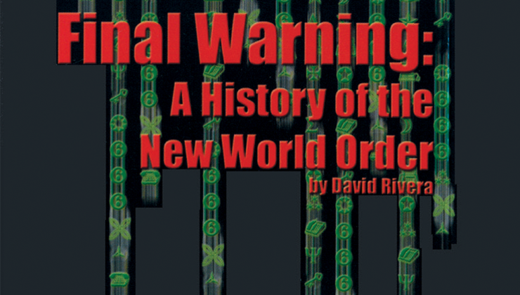 Final Warning: History of the NWO