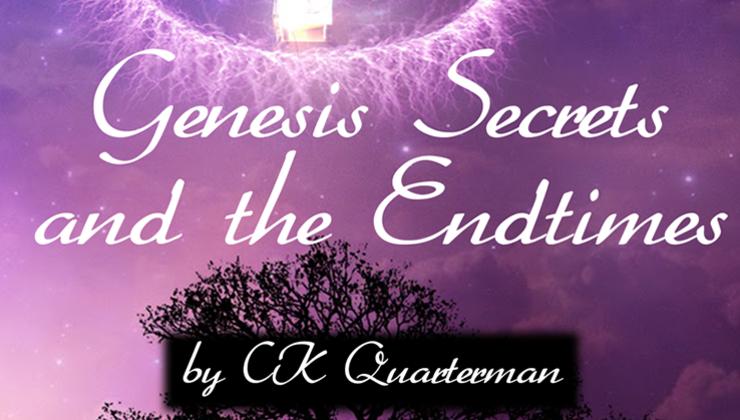 Genesis Secrets and the Endtimes