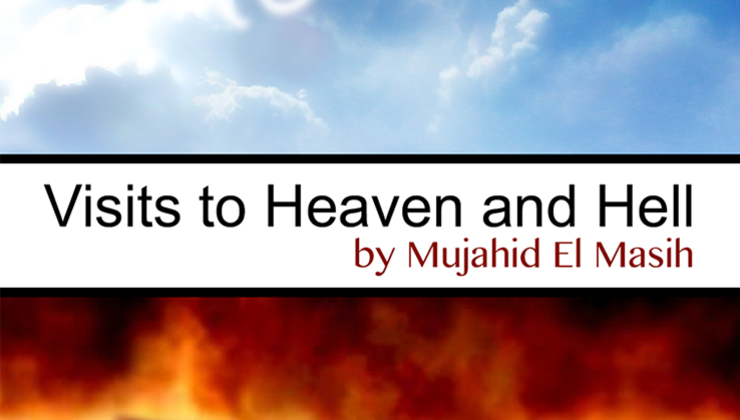 Visits to Heaven and Hell