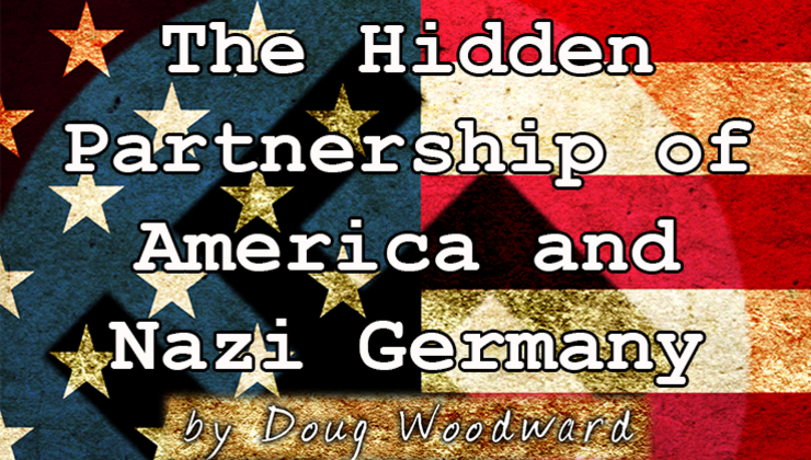 The Hidden Partnership of America and Nazi Germany