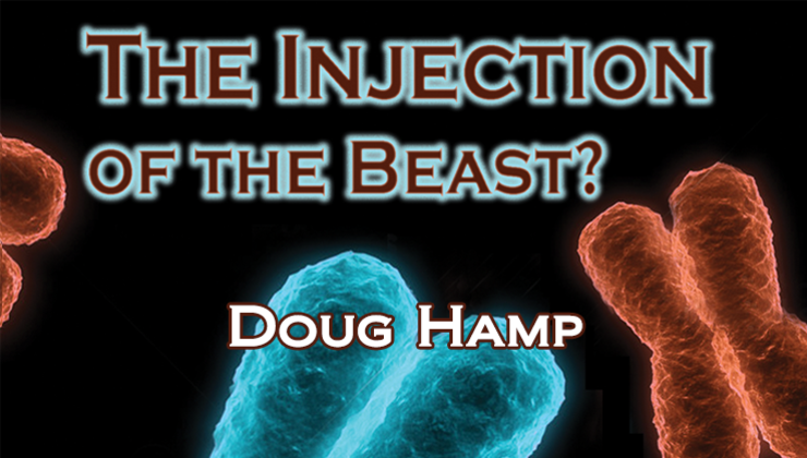 The Injection of the Beast?