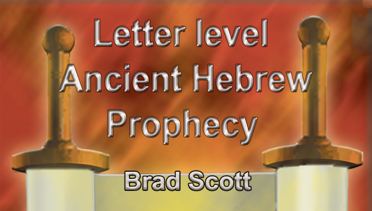 Letter Level Ancient Hebrew Prophecy
