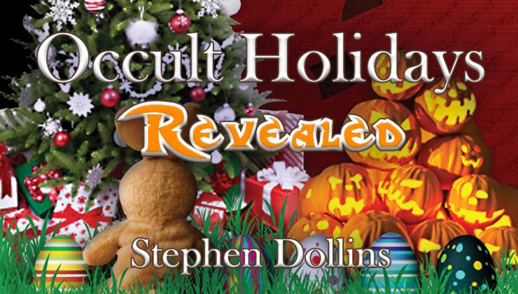 Occult Holidays Revealed