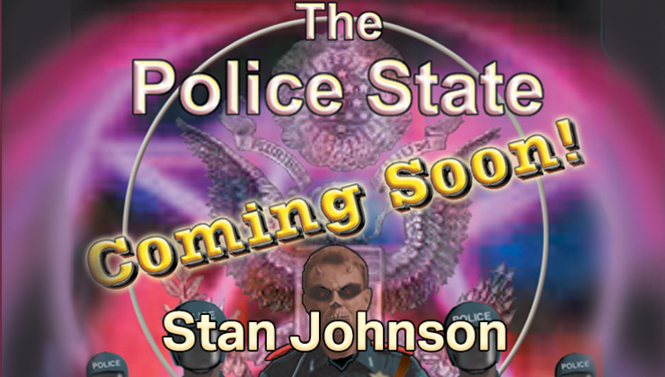 The Police State: Coming Soon!
