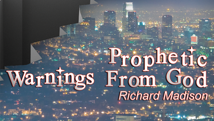 Prophetic Warnings from God