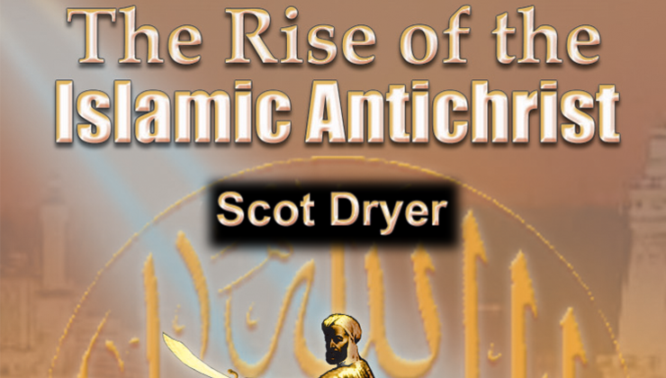 The Rise of the Islamic Antichrist