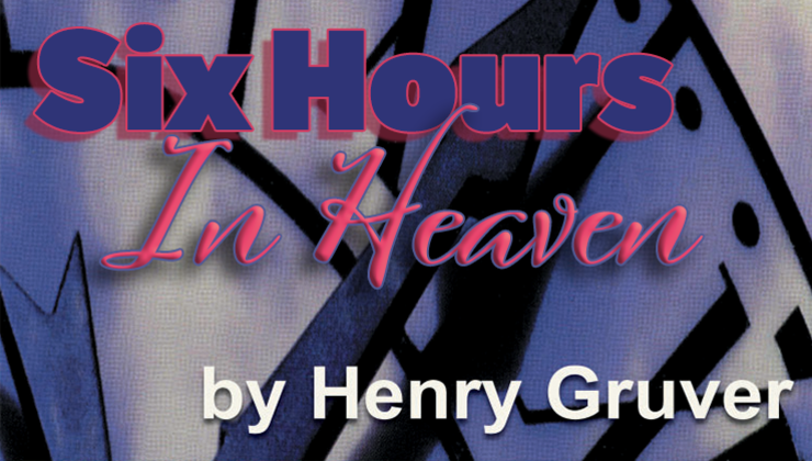Six Hours in Heaven