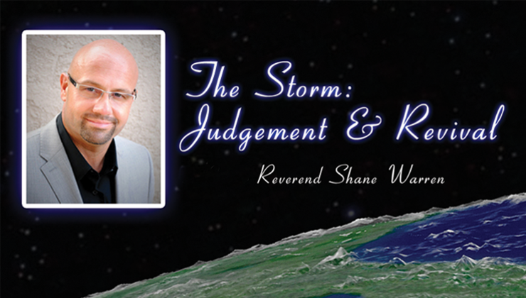 The Storm, Judgment and Revival