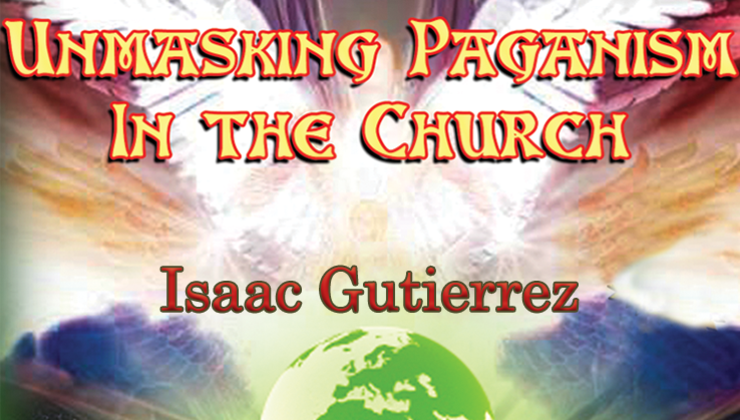 Unmasking Paganism in the Church