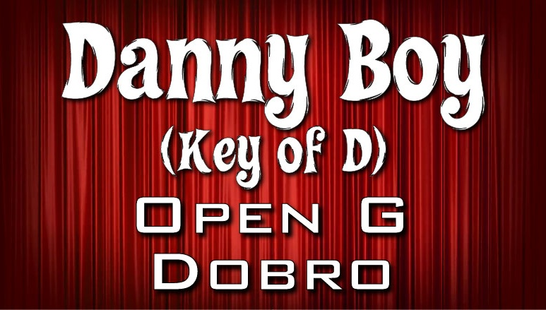 Danny Boy - Open G - Key of D