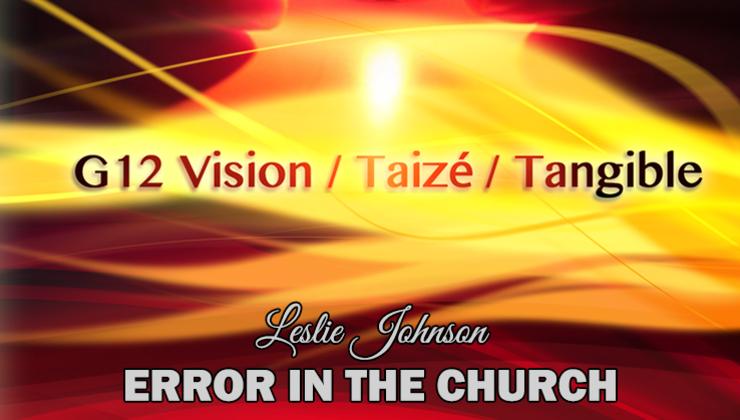 G12 Visions/Taize/Tangible Kingdom