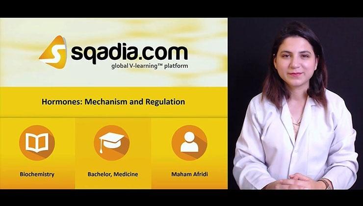 Hormones: Mechanism and Regulation