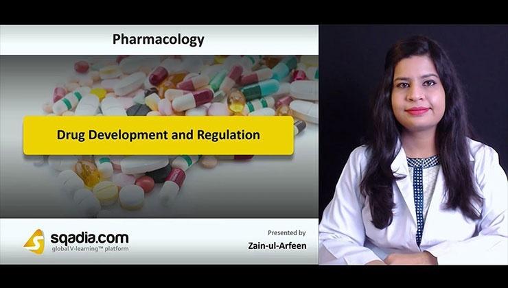 Drug Development and Regulation