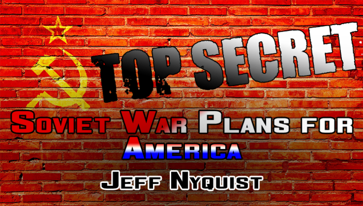 Top Secret Soviet War Plans for America