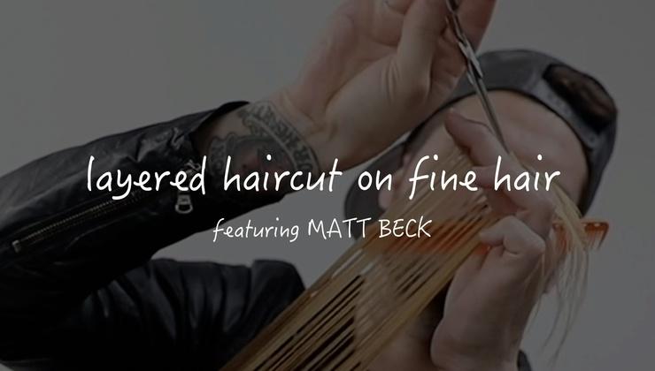LAYERED HAIRCUT FOR FINE HAIR
