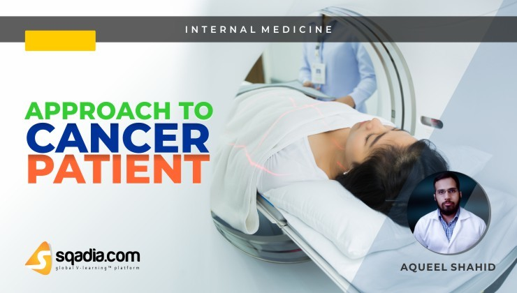 Approach to Cancer Patient